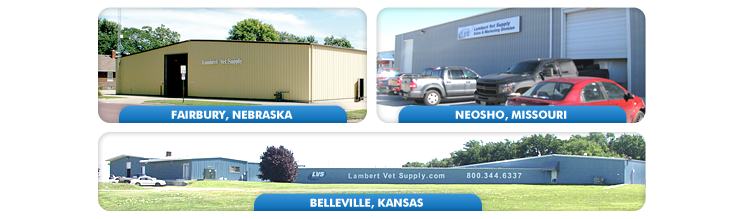 Lambert Vet Supply: Locations in Nebraska, Kansas and MIssouri