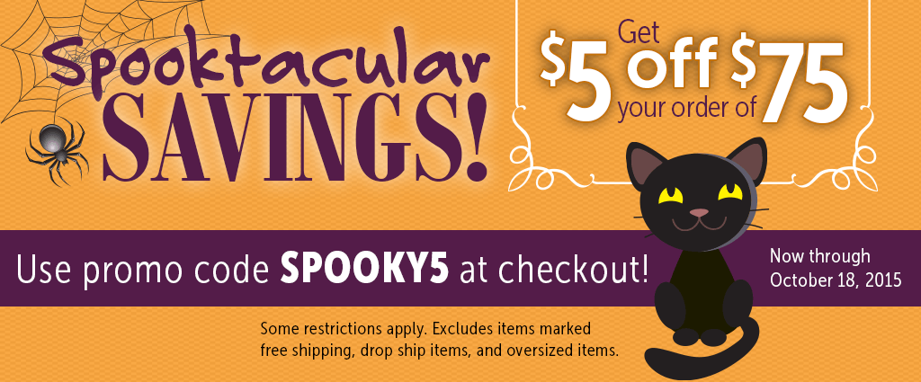 Use promo code SPOOKY5 to get $5 off $75 or more!