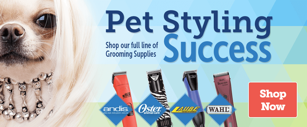 Pet Styling Success - Shop our full line of grooming supplies
